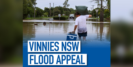 The flood appeal will help Vinnies supply evacuees with food, clothing, household goods and longer term recovery (Vinnies NSW)